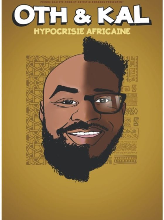 Oth & Kal - Hypocrisie Africaine